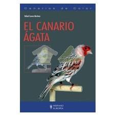 El canario ágata (Canarios...