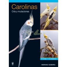 Carolinas. Cria y Mutaciones
